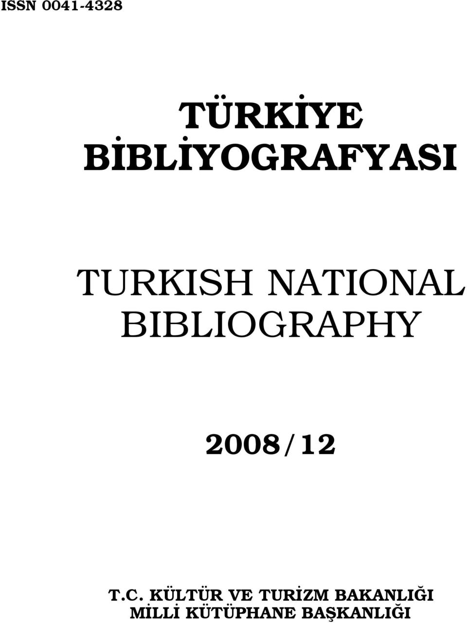 BIBLIOGRAPHY 2008/12 T.C.