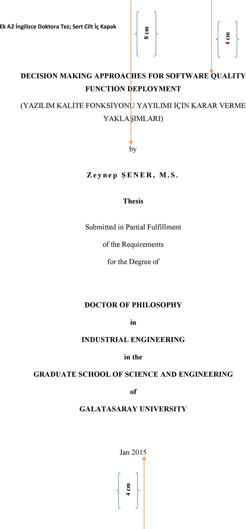 M.S. Thesis Submitted in Partial Fulfillment of the Requirements for the Degree of DOCTOR OF PHILOSOPHY