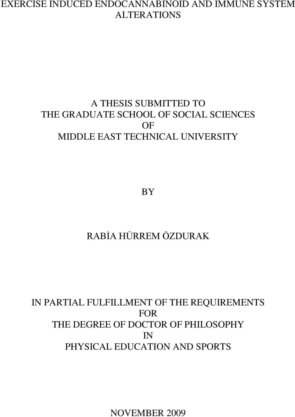 UNIVERSITY BY RABİA HÜRREM ÖZDURAK IN PARTIAL FULFILLMENT OF THE REQUIREMENTS