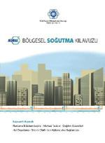 ASHRAE tarafından District Heating Guide ve District Cooling Guide orjinal isimleri ile yayımlanmış olan kitapların çevirisi tamamlandı ve Bölgesel Isıtma Kılavuzu ve