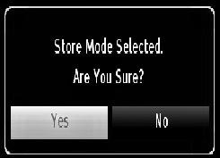 You can activate Store mode option by using or button.