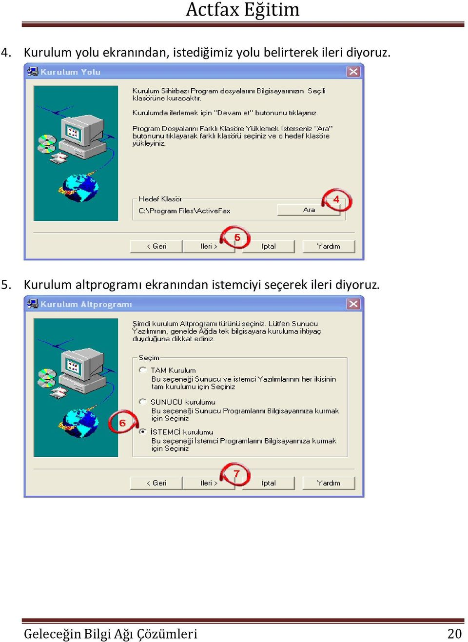activefax server kurulumu